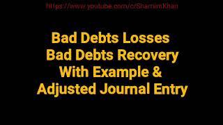 1/7 | Bad Debts loss & Bad Debts Recovery | Accounting |