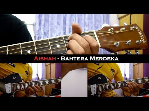Aishah - Bahtera Merdeka (Instrumental/Chord/Guitar Cover)