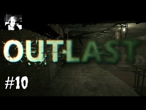 Outlast #10 Finde einen Weg aus der Kanalisation Lets Play Outlast Deutsch Gameplay