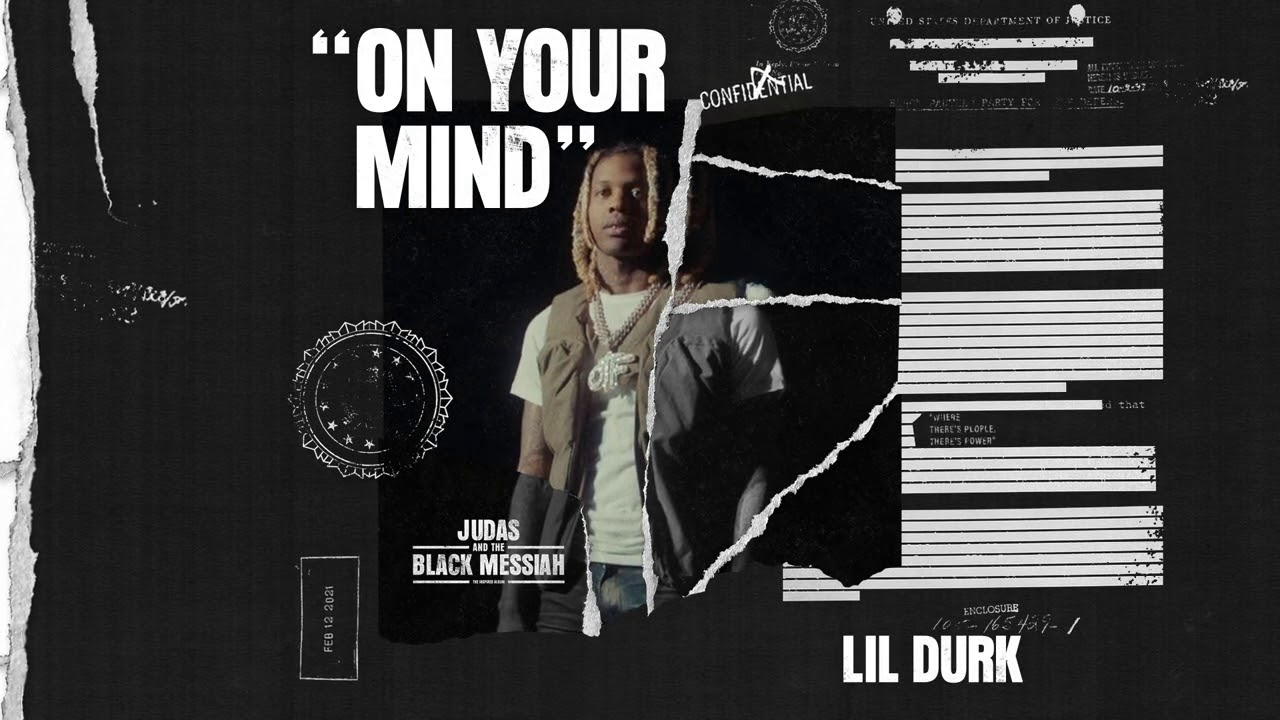 Lil Durk – On Your Mind (Official Audio) [From Judas And the Black Messiah: The Inspired Album]