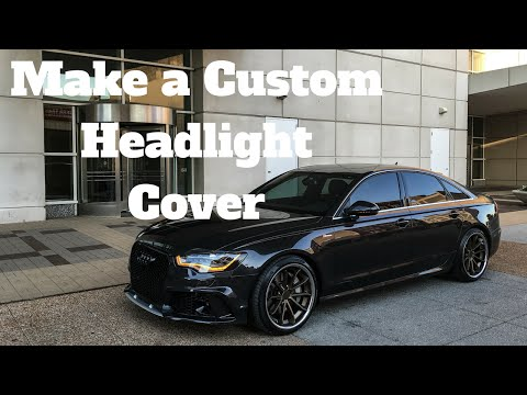 How to Make a Custom Headlight Cover Audi A6