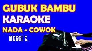 Download lagu GUBUK BAMBU MEGGY Z. - KARAOKE [VOKAL COWOK] LIRIK, HD Lagu Lawas