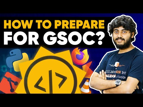 How to prepare for Google Summer of Code GSoC [Hindi/Hinglish]