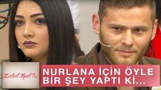 Zuhal Topal'la 214. Bölüm (HD) | Günlerdir Nurlana'yı Bekleyen Gökhan Öyle Bir Şey Yaptı ki...