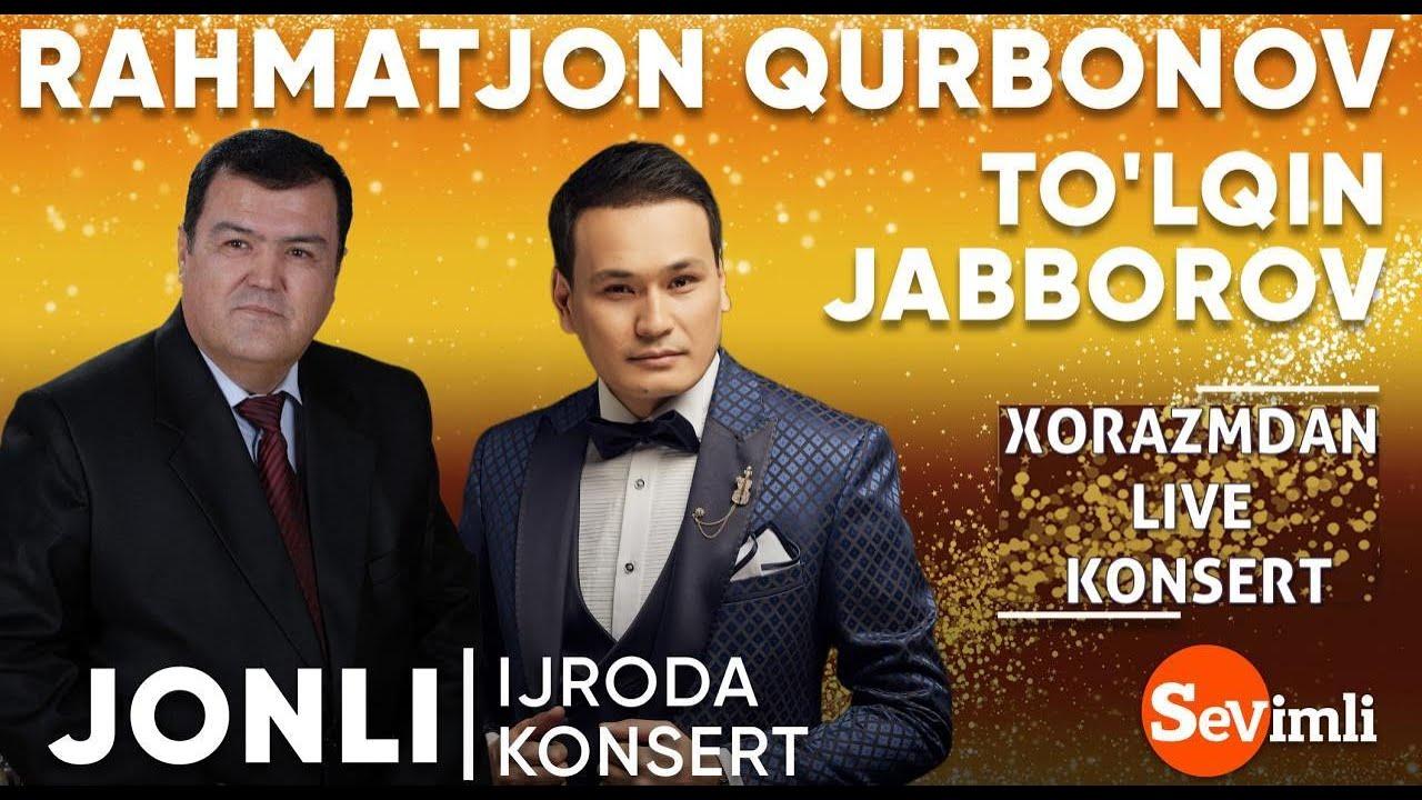 RAHMATJON QURBONOV VA TO'LQIN JABBOROVLARDAN LIVE KONSERT 2020