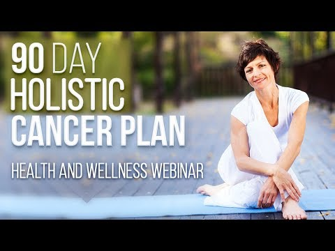 90 Day Intensive Holistic Cancer Plan Webinar Audio