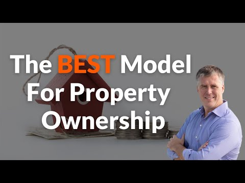 What's the Best Model for Ownership in Property? - YPCtv Education
