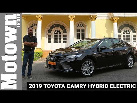 2019 Toyota Camry Hybrid Electric First Drive Review Motown India