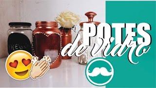 4 dicas de como reaproveitar potes de conservas diy