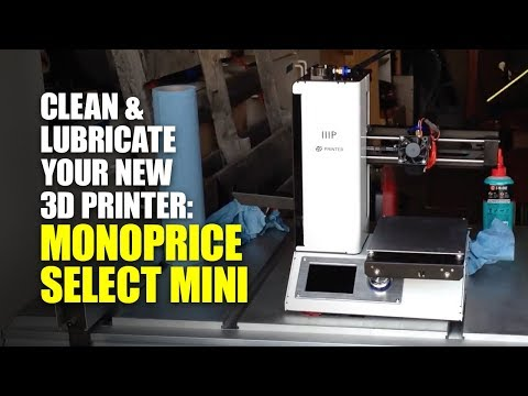 Cleaning and lubricating your 3D Printer (Monoprice Select Mini)