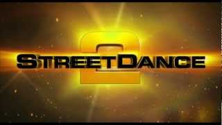 Street Dance 2 - Trailer italiano