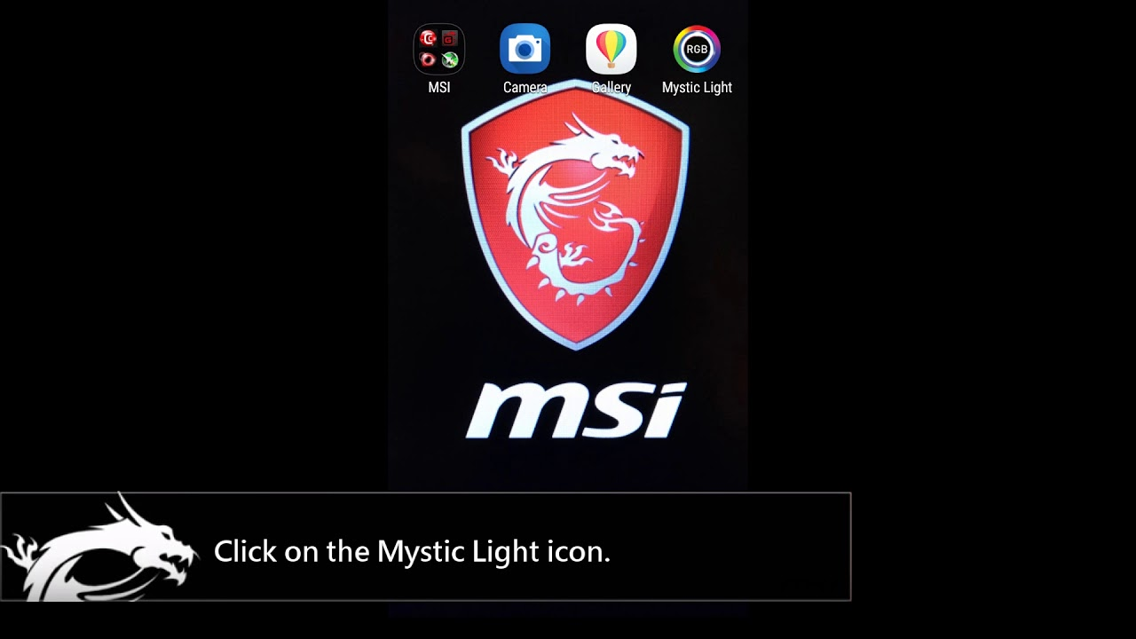 MSI® HOW-TO use Mystic Light Mobile