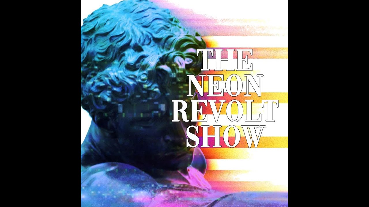The Neon Revolt Show -  Ep 3 -  Raz, Chaz, and the Fall of the Soy Caliphate of Antifastan