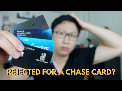 What To Do If You Get Rejected For Chase Card