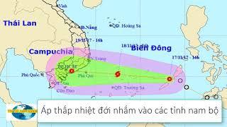 Tin Tức 24h Channel - Dự báo thời tiết 18 tháng 11 / Áp thấp nhắm vào các tỉnh nam bộ