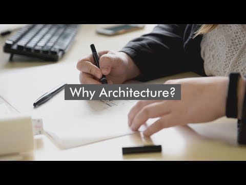 Why Architecture: 2018 Architecture Week