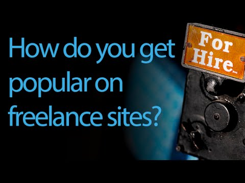 How can a newbie freelancer become popular in freelancing websites?