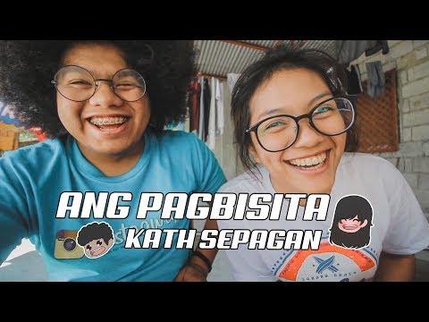 ANG PAGBISITA | KATHSEPAGAN