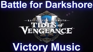 Battle for Darkshore Warfront Victory Music | Patch 8.1 Tides of Vengeance Music