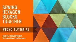 Video tutorial Sewing hexagons together