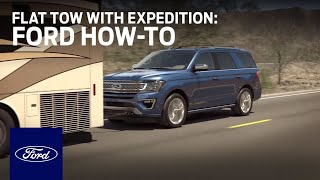 How to Flat Tow: Expeḋition | Ford How-To | Ford
