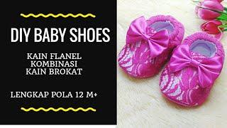 Cara Membuat Sepatu Bayi dari Kain Brokat Kombinasi Kain Flanel (+ POLA)