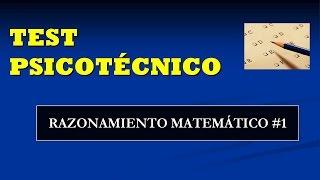 Test psicotécnico: Razonamiento matemático #1