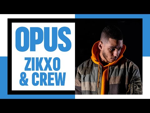 Youtube: OPUS #2 : Zikxo & Crew (Guilty, Enigma & Blakhat)