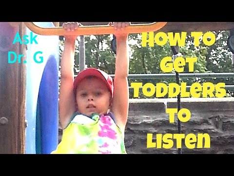 How to Get Toddlers to Listen