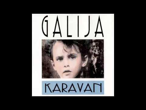Galija - Karavan - (Audio 1994) HD