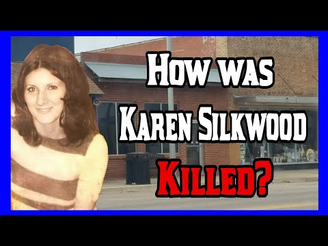 The Mystery Of Karen Silkwood