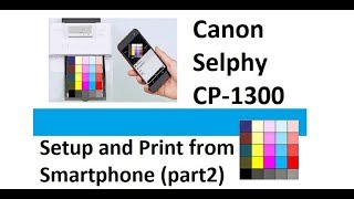 Selphy CP1300 (part2) - Setup and Print from Smartphone