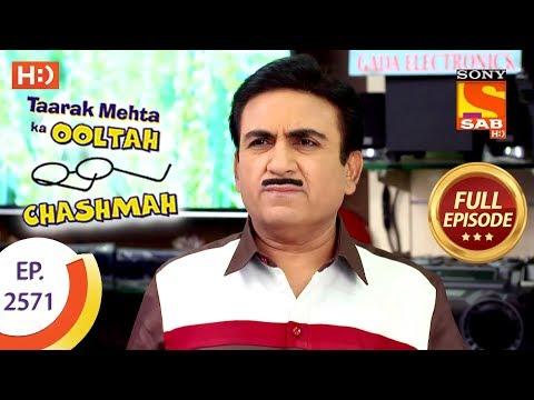 Taarak Mehta Ka Ooltah Chashmah – Ep 2571 – Full Episode – 8th October, 2018