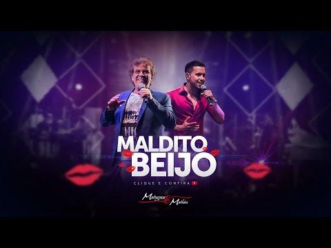 Matogrosso e Mathias - Maldito Beijo (Vídeo Lyric)