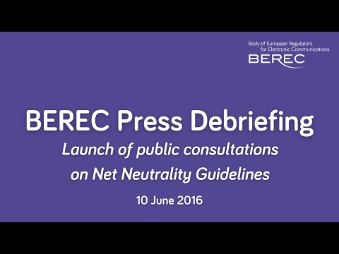 Launch of public consultation on BEREC Net Neutrality guidelines