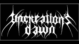 Uncreation´s Dawn - Stormtroopers Of Antichrist