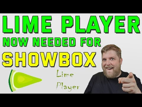 showbox-now-requires-lime-player-|-here's-how-to-get-it