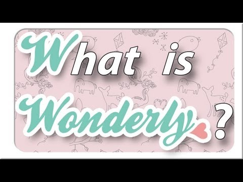 Welcome to Wonderly!