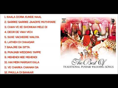 THE BEST OF TRADITIONAL PUNJABI WEDDING SONGS - FULL SONGS JUKEBOX