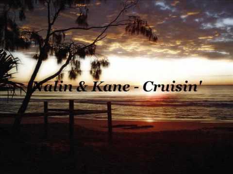 Nalin and Kane  Cruising HQ