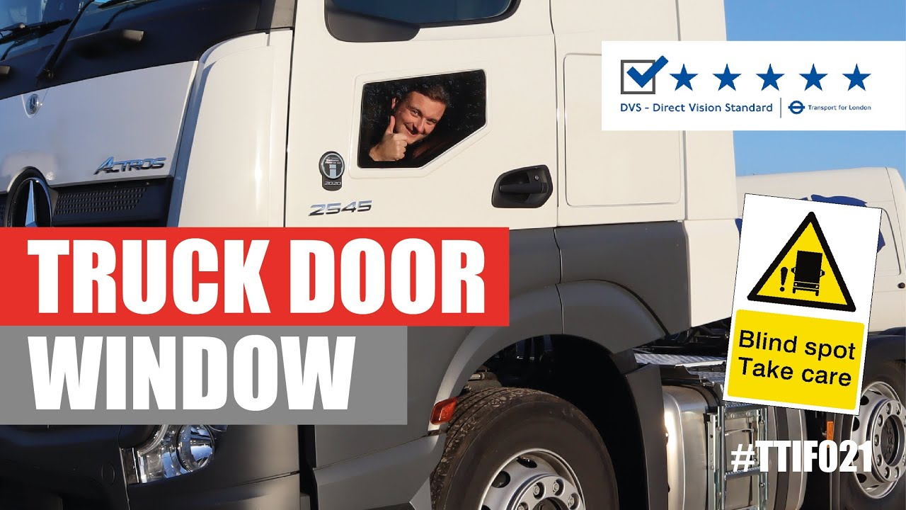 Truck Door Window For The Direct Vision Standard (DVS TFL) – Thank Truck It's Friday #021