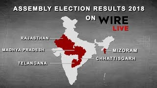 LIVE: Assembly Election Results 2018 | Rajasthan | Chhattisgarh | MP | Mizoram | Telangana