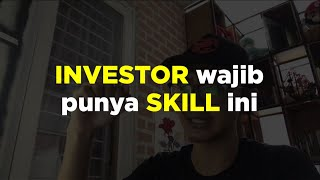 Skill WAJIB seorang INVESTOR