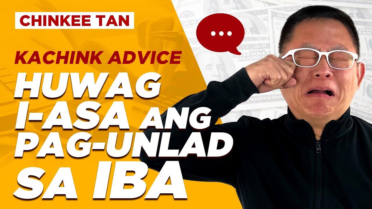 RELATIONSHIP TIPS: HUWAG I-ASA ANG PAG-UNLAD SA IBA