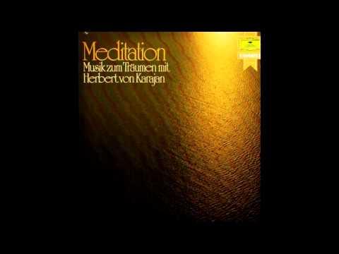 Meditation - Musik zum Träumen mit Herbert von Karajan - Berliner Philharmoniker (Vinyl Rip)