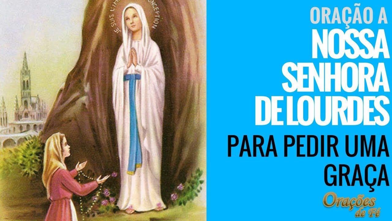 Oração A Nossa Senhora De Lourdes Para Pedir Uma Graça