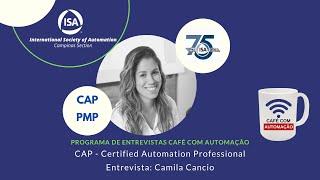 CAP - Certified Automation Professional - Camila Cancio