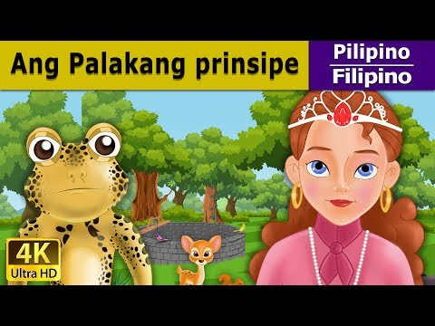 Ang Palakang Prinsipe | Kwentong Pambata | Mga Kwentong Pambata | Filipino Fairy Tales