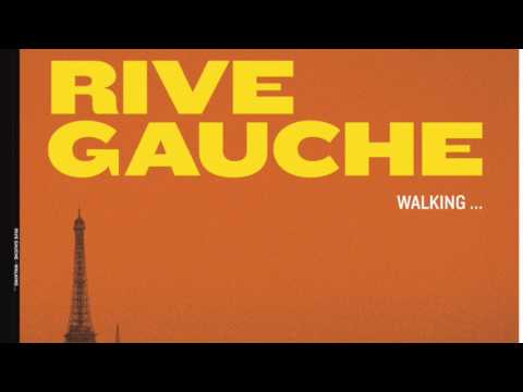 Rive Gauche - Walking (original Mix)