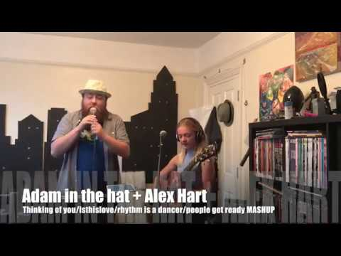 Adam in the hat + Alex Hart: S01E22 Big ol Mash up